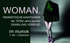 Woman. Feministische Avantgarde der 1970er-Jahre. Ausstellung im mumok von 5.5. – 3.9.2017
